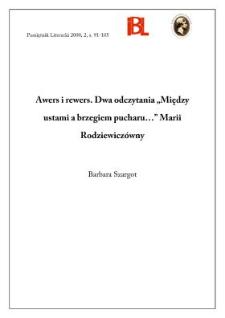 """Awers i rewers : dwa odczytania """"Między ustami a brzegiem pucharu..."""" Marii Rodziewiczówny"""