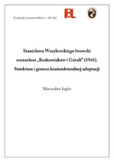 """Stanisława Wasylewskiego lwowski scenariusz """"Krakowiaków i Górali"""" (1941) : struktura i geneza koniunkturalnej adaptacji"""