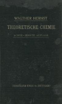 Theoretische Chemie : vom Standpunkte der Avogadroschen Regel und der Thermodynamik
