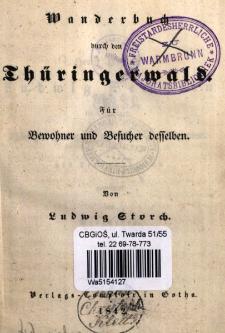 Wanderbuch durch den Thüringerwald : für Bewohner und Besucher desselben
