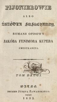 Pijonierowie albo Źrzódła Suskehanny : romans opisowy. Tom 2