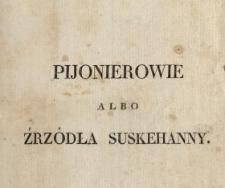 Pijonierowie albo Źrzódła Suskehanny : romans opisowy. Tom 3