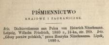 Piśmiennictwo krajowe i zagraniczne [recenzja:] Iris. Dichterstimmen aus Polen von Heinrich Nitschmann. Leipzig, Wilhelm Friedrich, 1880