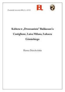 """Kobieta w """"Dworzaninie"""" : Baldassare'a Castiglione, Luisa Milana, Łukasza Górnickiego"""
