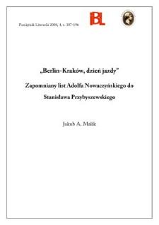 """""""Berlin-Kraków, dzień jazdy"""" : zapomniany list Adolfa Nowaczyńskiego do Stanisława Przybyszewskiego"""