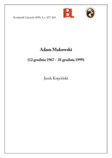 Adam Makowski (12 grudnia 1967 - 31 grudnia 1999)