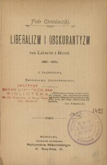 Liberalizm i obskurantyzm na Litwie i Rusi (1815-1823)
