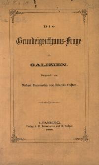 Die Grundrigenthums-Frage in Galizien