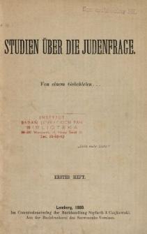 Studien über die Judenfrage. 1. H.