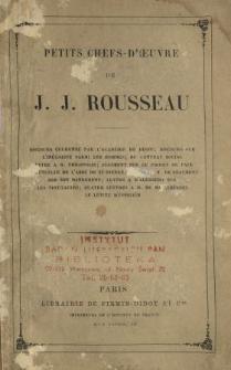 Petits chefs-d'oeuvre de J.J. Rousseau.