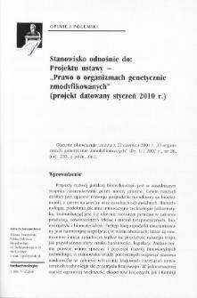"""Stanowisko odnośnie do: Projektu ustawy - """"Prawo o organizmach genetycznie zmodyfikowanych"""" (projekt datowany styczeń 2010 r.)"""