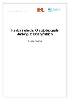 Hańba i ohyda. O autobiografii Jadwigi z Działyńskich