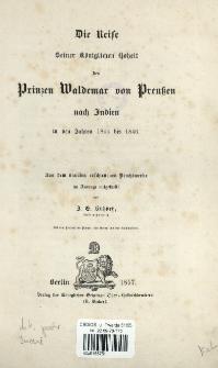 Die Reise Seiner Königlichen Hoheit des Prinzen Waldemar von Preußen nach Indien in den Jahren 1844 bis 1846