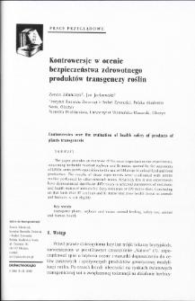 Kontrowersje w ocenie bezpieczeństwa zdrowotnego produktów transgenezy roślin
