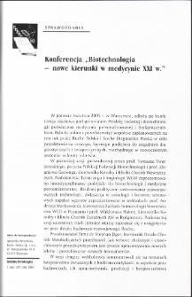 """Konferencja """"Biotechnologia - nowe kierunki w medycynie XXI w."""""""