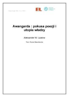 Awangarda: pokusa poezji i utopia władzy