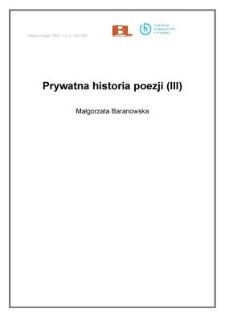 Prywatna historia poezji (III)