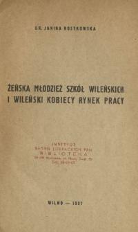 Żeńska młodzież szkół wileńskich i wileński kobiecy rynek pracy