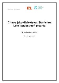 Chaos jako dialektyka: Stanisław Lem i przestrzeń pisania