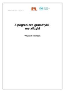 Z pogranicza gramatyki i metafizyki