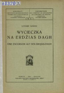 Wycieczka na Erdżias Dagh = Eine Excursion auf den Erdjias-Dagh