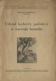 Udział kobiety polskiej w rozwoju botaniki