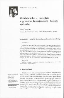 Metabolomika - narzędzie w genomice funkcjonalnej i biologii systemów