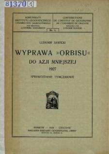 """Wyprawa """"Orbisu"""" do Azji Mniejszej 1927 : (sprawozdanie tymczasowe)"""