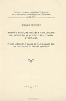 Badania morfometryczne i ekologiczne nad oczlikami (Cyclopidae) z grupy Strenuus = Études morphométriques et écologiques sur les Cyclopides du groupe Strenuus