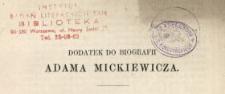 Dodatek do biografii Adama Mickiewicza