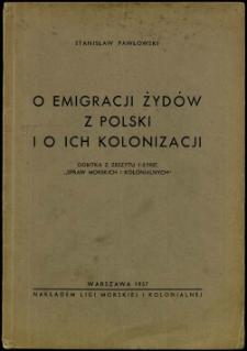 O emigracji Żydów z Polski i o ich kolonizacji