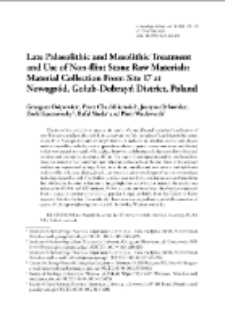 Late Palaeolithic and Mesolithic Treatment and Use of Non-flint Stone Raw Materials: Material Collection From Site 17 at Nowogród, Golub-Dobrzyń District, Poland