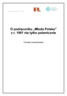 """O podręczniku """"Młoda Polska"""" z r. 1991 nie tylko polemicznie"""