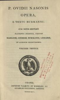 P. Ovidii Nasonis Opera. Vol. 3