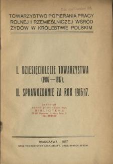 Sprawozdanie Towarzystwa Popierania Pracy Rolnej i Rzemieślniczej wśród Żydów w Królestwie Polskim za Rok 1916/[19]17