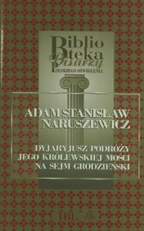Dyjaryjusz podróży jego Królewskiej Mości na Sejm Grodzieński