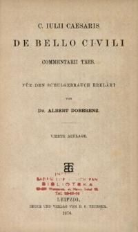 C. Iulii Caesaris De bello civili commentarii tres : für den Schulgebrauch Erklärt
