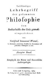 Vollständiger Lehrbegriff der gesammelten Philosophie, dem Bedürfnisse der Zeit gemäßs eingerichtet. Bd. 2, Metaphysik der Natur und theoretische Anthropologie