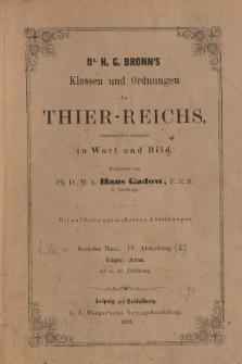 Die Klassen und Ordnungen des Thier-Reichs, wissenschaftlich dargestellt in Wort und Bild : 6 Band, 4 Abtheilung, 42. 43. Lieferung : Vögel: Aves
