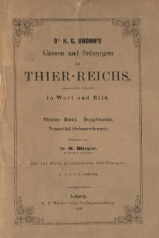 Die Klassen und Ordnungen des Thier-Reichs, wissenschaftlich dargestellt in Wort und Bild : 4 Band, Supplement, 1. 2. 3. 4. Lieferung : Nemertini (Schnurwürmer)
