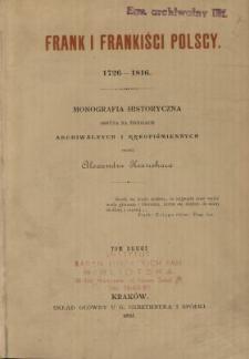 Frank i frankiści polscy 1726-1816 : monografia historyczna osnuta na źródłach archiwalnych i rękopismiennych. T. 2