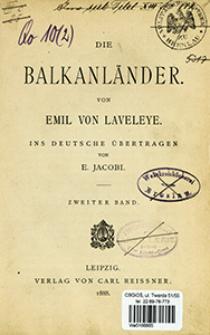 Die Balkanländer. Bd. 2