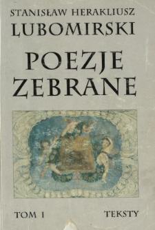Poezje zebrane. T. 1, Teksty