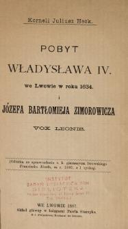 Pobyt Władysława IV we Lwowie w roku 1634 i Józefa Bartłomieja Zimorowicza Vox Leonis