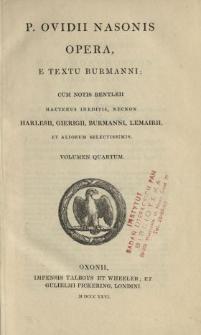 P. Ovidii Nasonis Opera. Vol. 4