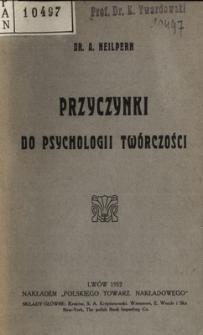 Przyczynki do psychologii twórczości
