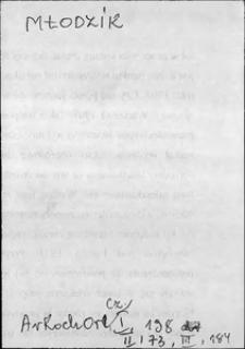 Kartoteka Słownika języka polskiego XVII i 1. połowy XVIII wieku; Młodzik - Mnożyciel