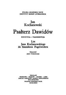 Psałterz Dawidów. Cz. 1, Fototypia - transkrypcja. List Jana Kochanowskiego do Stanisława Fogelwedera