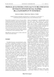 Przegląd samoorganizujących się struktur eutektycznych metal-tlenek dla zastsowań w fotonice = Review on self-organized metal-metal oxide EUTECTIC microstructures for photonics