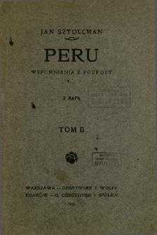 Peru : wspomnienia z podróży. T. 2